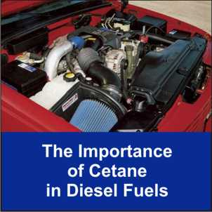 The importance of cetane in diesel fuels.